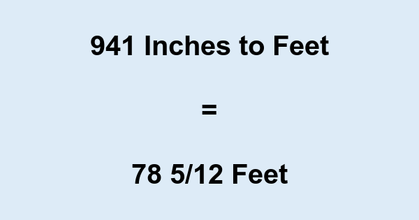 941 Inches to Feet