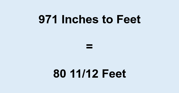 971 Inches to Feet